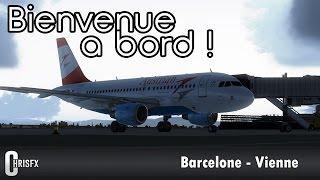 Flight Simulator X | Barcelone (LEBL) - Vienne (LOWW) en Airbus A319 Aerosoft Austrian Airlines !FSX
