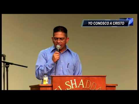 Yo Conosco a Cristo  Alberto Espinoza  El-Shaddai Templo De Alabanza