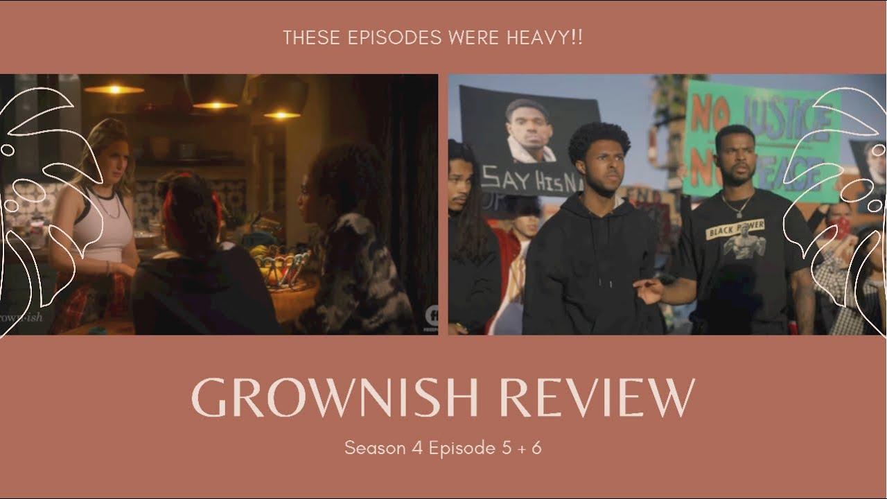 Download Grownish Season 4 Episode 5 & 6 Review #grownish #blm #freeform