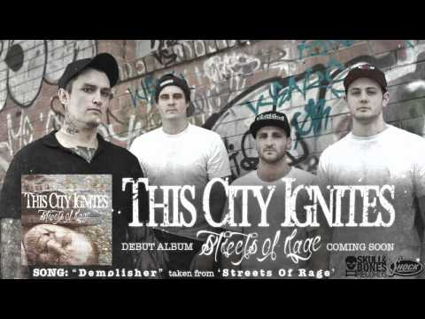 "THIS CITY IGNITES ""Demolisher"" from 'Streets Of Rage' coming on SKULL AND BONES RECORDS"