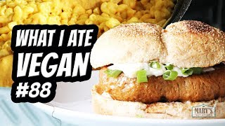JUICY SEITAN BURGER + CREAMY MAC BAKE // WHAT I ATE VEGAN #88 | Mary