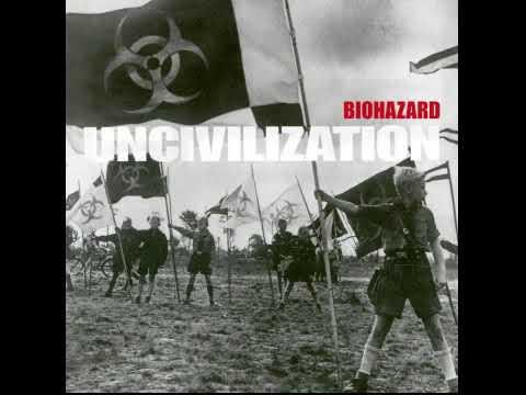 Biohazard - Uncivilization (Full  Album)