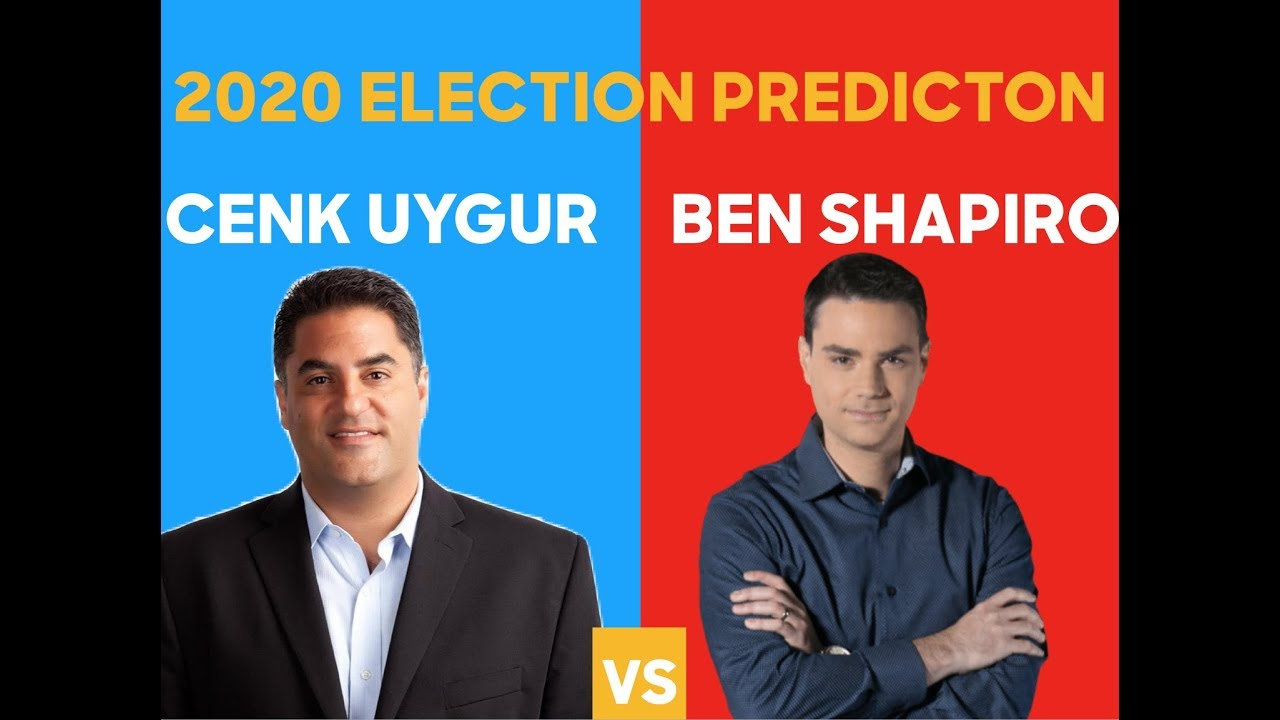 2020 Election Prediction | Ben Shapiro vs Cenk Uygur