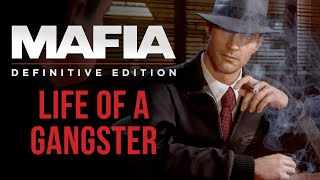 Mafia: Definitive Edition - Life of a Gangster
