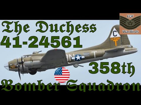 """B -17F""""41-24561""""//THE DUCHESS//of the 358th Bomber Squadron 1080p"""