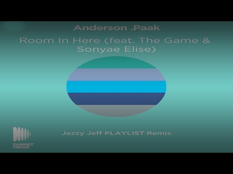 ANDERSON.PAAK FEAT. THE GAME AND SONYAE ELISE - ROOM IN HERE (DJ JAZZY JEFF REMIX)