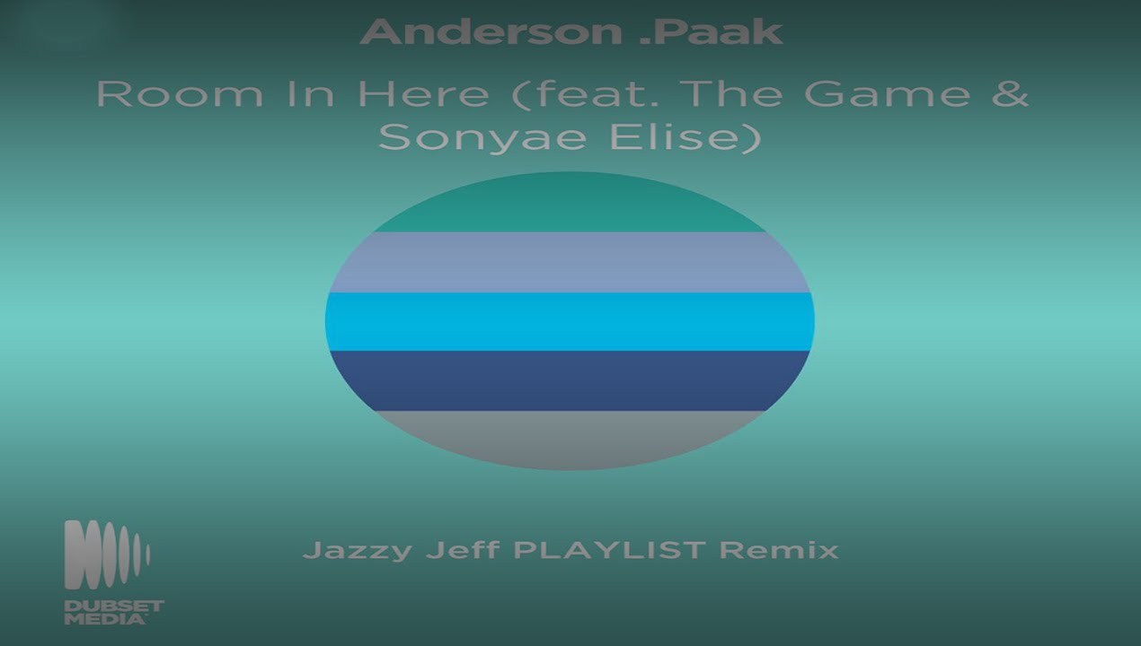 Andersonpaak Feat The Game And Sonyae Elise Room In Here Dj