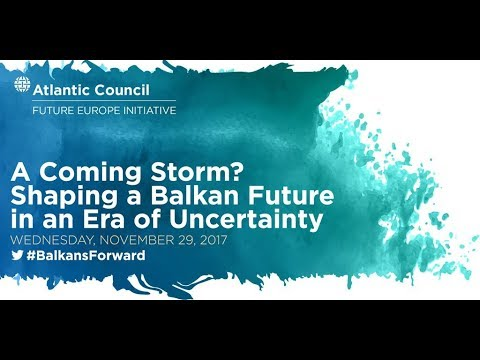 A Coming Storm? Shaping a Balkan Future in an Era of Uncerta