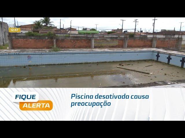 Piscina desativada causa preocupação para moradores do Graciliano Ramos
