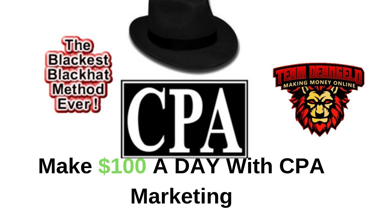 Make $100 A Day With CPA Marketing [Blackhat CPA Marketing Toolbar Method]