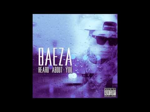 Baeza - Heard About You (Prod. MigL Beatz)