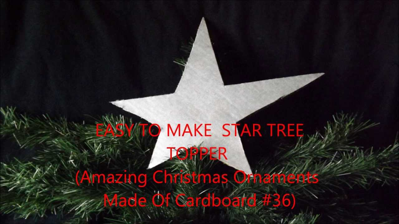 EASY TO MAKE STAR TREE TOPPER Amazing Christmas Ornaments Made Of  - Make A Christmas Star Tree Topper