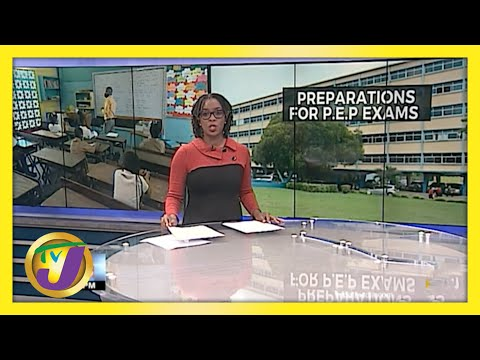 Jamaican Education Officials Confident of P.E.P Preparations | TVJ News - May 11 2021