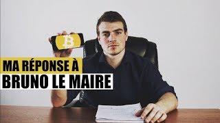 Ma réponse à Bruno Lemaire - Régulation du Bitcoin