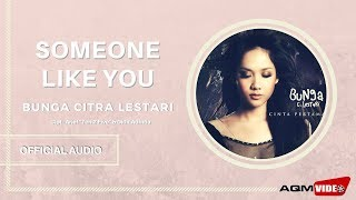 [4.24 MB] Bunga Citra Lestari - Someone like you | Official Audio