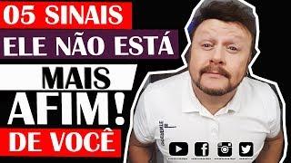 05 SINAIS - ELE NÃO AFIM DE VOCÊ thumbnail