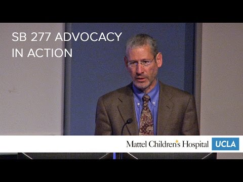 SB 277 Advocacy In Action - Dean Blumberg, MD | Pediatric Grand Rounds