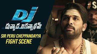 Download Video DJ Duvvada Jagannadham Scenes - SIR Peru Cheppandayya Fight Scene | Allu Arjun MP3 3GP MP4