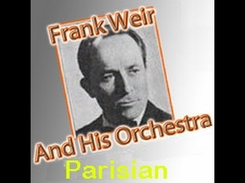 Where The Rainbow Ends (Parisian) FRANK WEIR & HIS ORCHESTRA