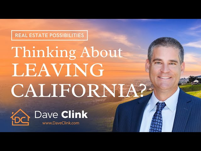 Thinking About Leaving California? | Dave Clink