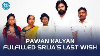 Pawan Kalyan Fulfilled Srija