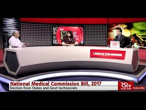Laws in the making: The National Medical Commission Bill, 2017