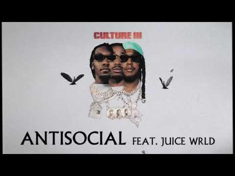 Migos Feat. Juice WRLD - Anti Social (Official Audio)