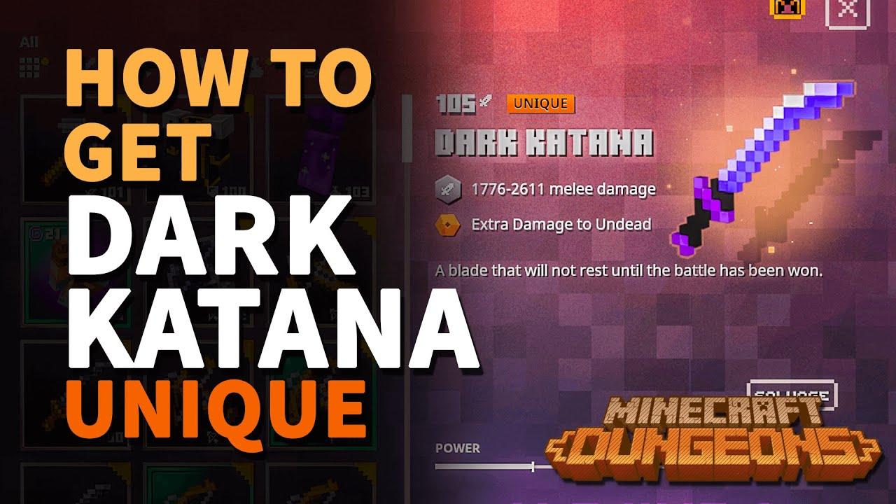 Where to get Dark Katana Minecraft Dungeons Unique Katana YouTube