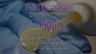 """Tall Tale or Truth"" Barrier Creams, do they affect an adult diaper performance? #diaperrash"