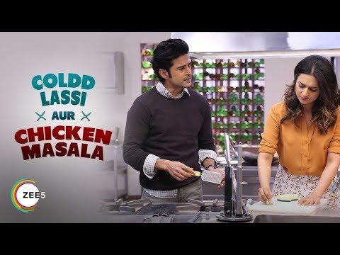 Meet Vikram & Nitya | Coldd Lassi Aur Chicken Masala | Promo | Streaming Now On ZEE5