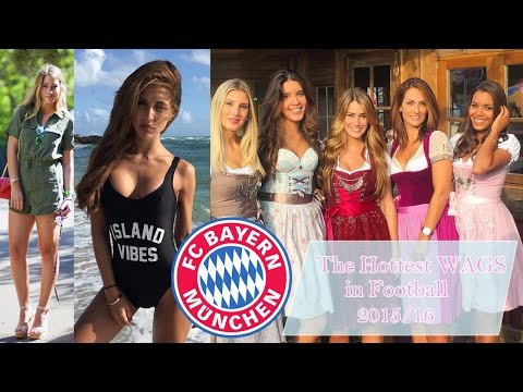 The Hottest WAGs in Football - FC Bayern Munich 2015/16