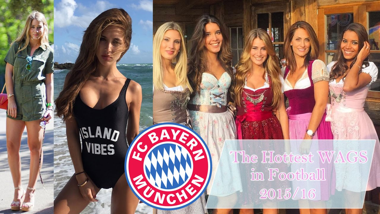 The Hottest Wags In Football Fc Bayern Munich 2015 16 Youtube