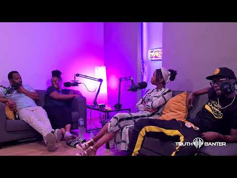 Where Millennials End And No Sense Begins: Truth and Banter Podcast - Episode 5
