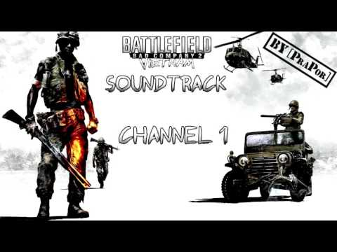BFBC2 Vietnam FULL Soundtrack - Channel 1 [REUPLOAD]
