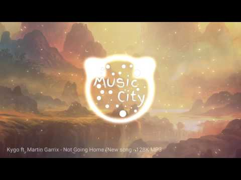 Kygo ft.Martin Garrix - Not Going Home