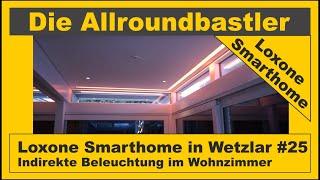Loxone Smarthome in Wetzlar #25 - Indirekte Beleuchtung Wohnzimmer montieren