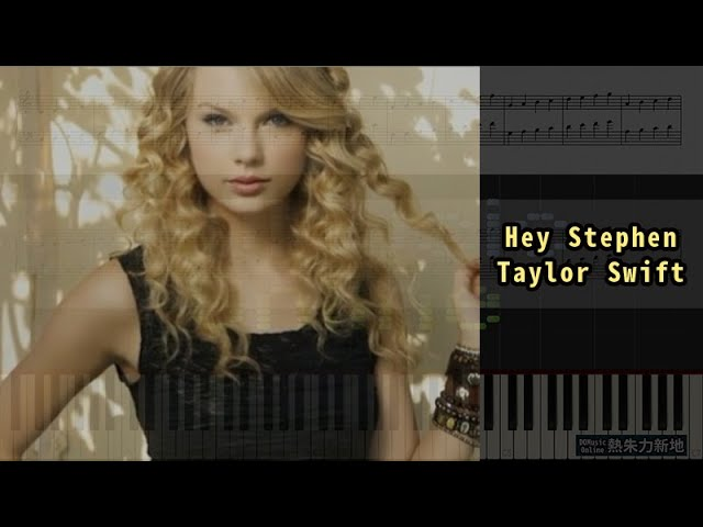 Hey Stephen Taylor Swift Piano Tutorial Synthesia Sheet