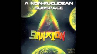 Sanxion - You Bitches Aint Got Shit On Me