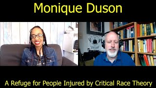 Monique Duson, A Refuge for People Injured by Critical Race Theory