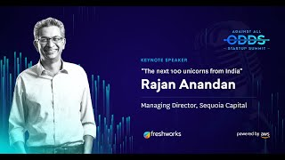 The Next 100 Unicorns From India    Rajan Anandan, Sequoia Capital   Against All Odds Startup Summit
