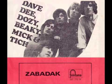 Dave Dee, Dozy, Beaky, Mick & Tich   Zabadak