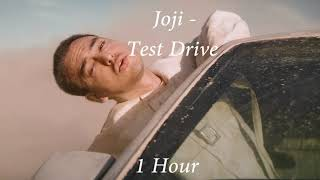 Joji - Test Drive [1 Hour] Loop