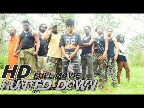 HUNTED DOWN | Full Movie 2017 | Tampa Fl Movement