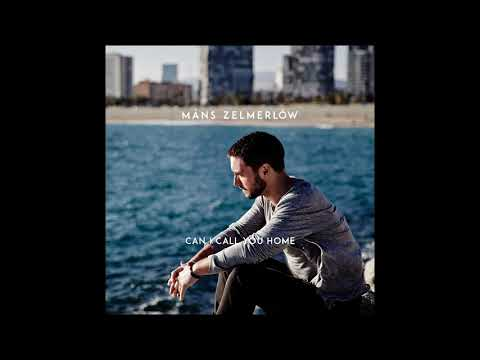 Måns Zelmerlöw - Can I Call You Home (Official Audio)