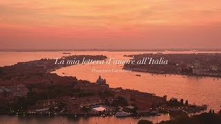 My Love Letter to Italy