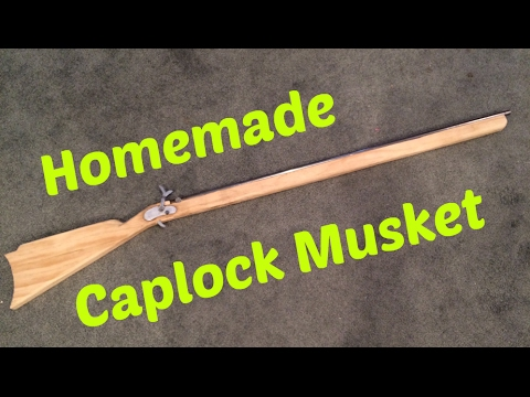 Homemade Caplock Musket rifle .36 Caliber! HOMEMADE GUN!