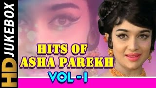 Hits Of Asha Parekh Vol 1 Jukebox | Evergreen Melodies | Old Hindi Superhit Songs Collection