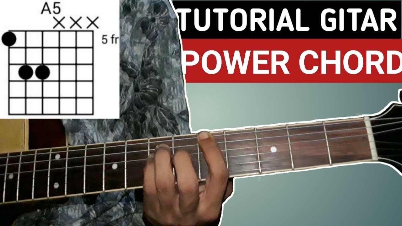 Belajar power chord gitar a5 b5 c5 d5 e5 f5 g5 youtube belajar power chord gitar a5 b5 c5 d5 e5 f5 g5 hexwebz Gallery
