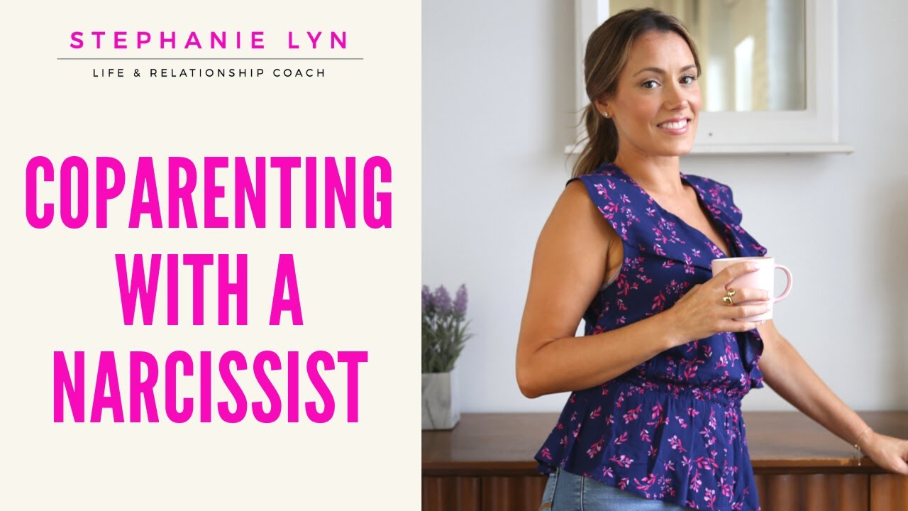 Tips for Co-Parenting with a Narcissist or Difficult Person! | Stephanie  Lyn Coaching