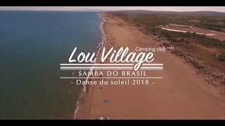 vuclip Lou Village - Danse du Soleil 2018 - Samba do Brasil